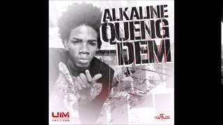 ALKALINE - QUENG DEM | SINGLE | UIM RECORDS | DANCEHALL | 2014 @21STHAPILOS