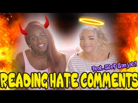READING HATE COMMENTS with STEF SANJATI!