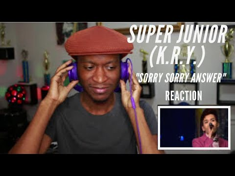 Super Junior-K.R.Y.-Sorry Sorry Answer (Live) *Reaction/Review*
