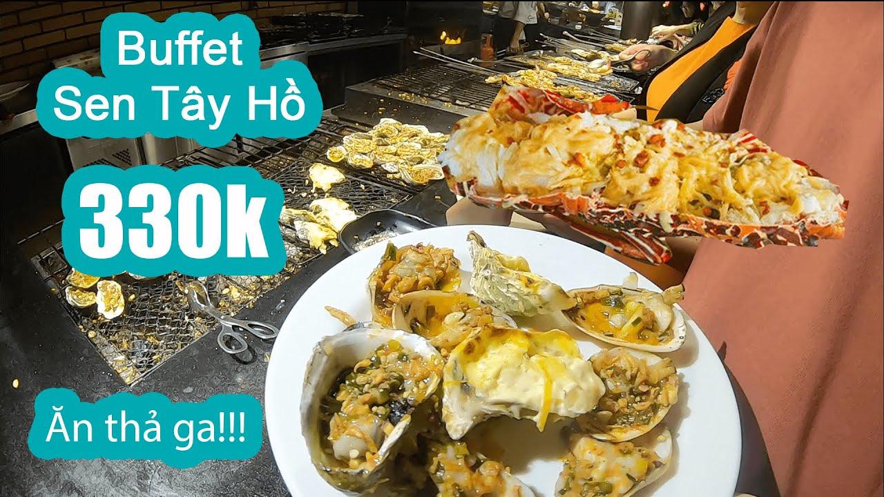 BUFFET SEN TÂY HỒ ăn uống thả ga!! – 330k || BUFFET HÀ NỘI