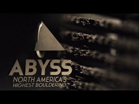 ABYSS - North America's Highest Bouldering