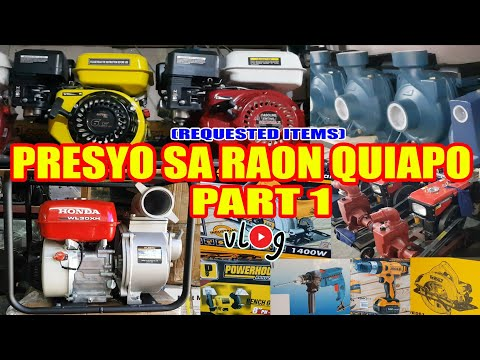 PART 1 | Presyo Sa Raon Quiapo Water Pumps, Diesel And Gasoline Engines, Power Tools At Iba Pa