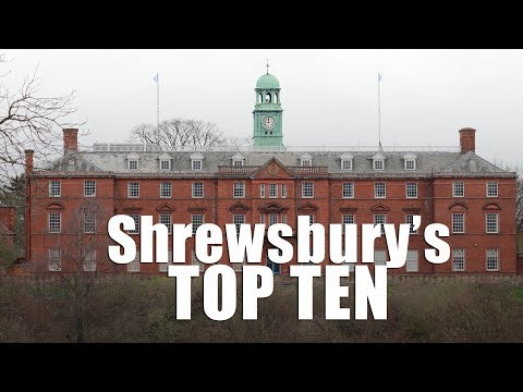 Shrewsbury's Top Ten Sights You Must See!