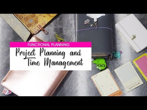 Functional Planning: Project Planning and Time Management