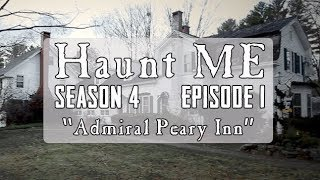 "Haunt ME  - Season 4 Episode 1 ""The Fool"" (Admiral Peary Inn)"