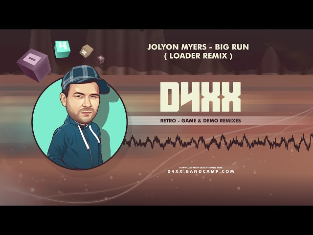Jolyon Myers - Big Run - Loader (Remix)