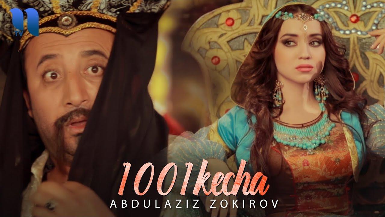 Abdulaziz Zokirov - 1001 kecha