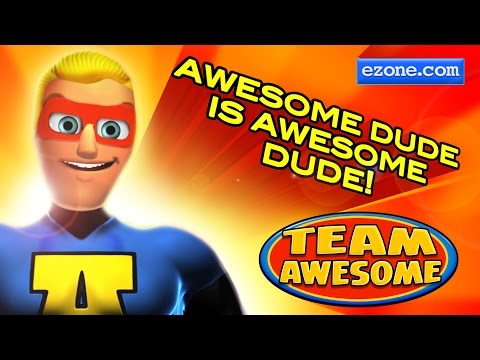 Team Awesome - Awesome Dude is Awesome Dude!