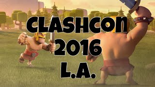 Clash of Clans | 2016 CLASHCON IN L.A.|