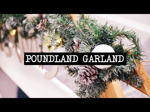 DIY BUDGET GARLAND FROM POUNDLAND...