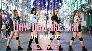 Baixar [K-POP IN PUBLIC]  BLACKPINK - 'How You Like That' Dance Cover by BLOOM's Russia