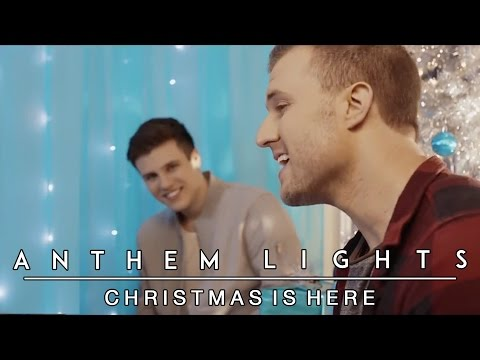Christmas Is Here | Anthem Lights Cover