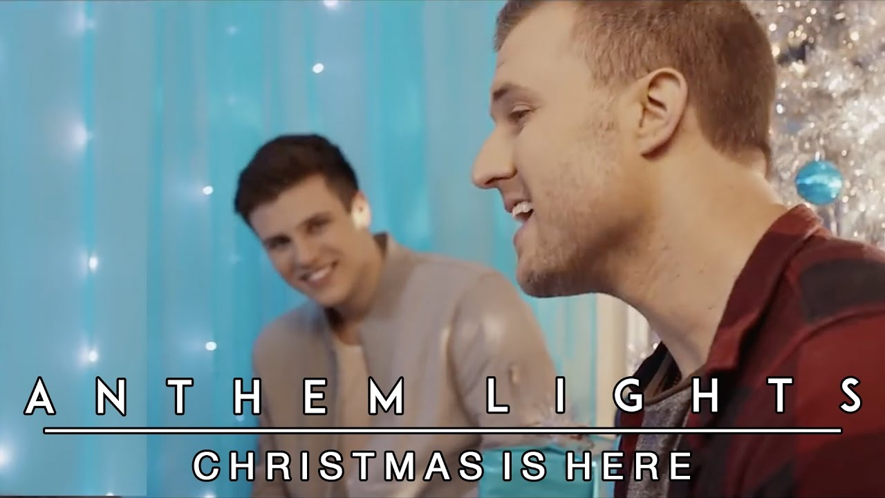 Christmas Is Here Anthem Lights Cover Youtube