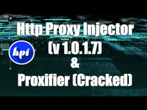 Tutorial #5 | How To Install Http Proxy Injector And Proxifier