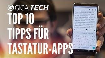 Tastatur-Apps: 10 Tipps für Gboard & Co. - GIGA.DE