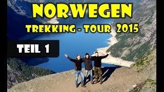 Norwegen-Trekking -Tour 2015 - Teil 1 (Fähre, Odda, Trolltunga Fjord)