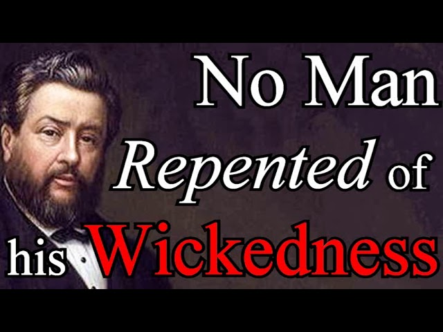 What Have I Done? - Charles Spurgeon Audio Sermons