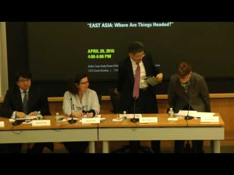 Symposium: East Asia: Where Are Things Headed? - April 29, 2016