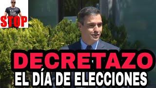¡SIN VERGÜENZA! DECRETAZO QUE FULMINA NUESTROS DERECHOS el día de las elecciones de Madrid.