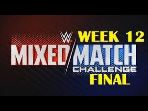 Download WWE Mixed Match Challenge Week 12 (FINAL)