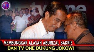 Memb0ngk4r Alasan Aburizal Bakri Dan TV One Dukung Jokowi