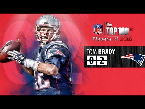 #02 Tom Brady (QB, Patriots) | Top 100 Players of 2016