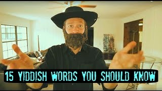 15 Yiddish Words YOU Should Know