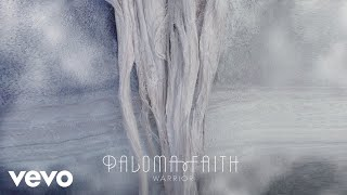 Paloma Faith – Warrior