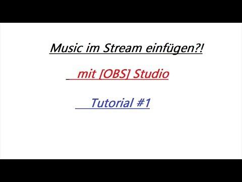 [OBS] Musik im Stream einfügen #Tutorial 1 #Muie HD