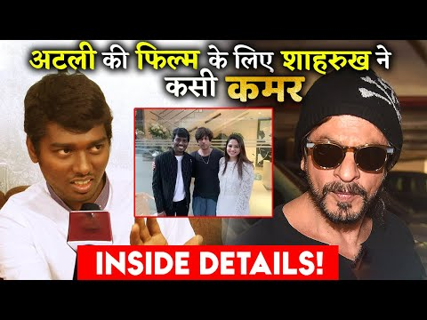 All You Need To Know Is Shahrukh Khan And Atlee Film's Inside Details!