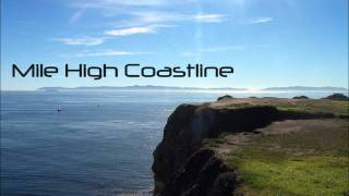 Mile High Coastline - The Pacific
