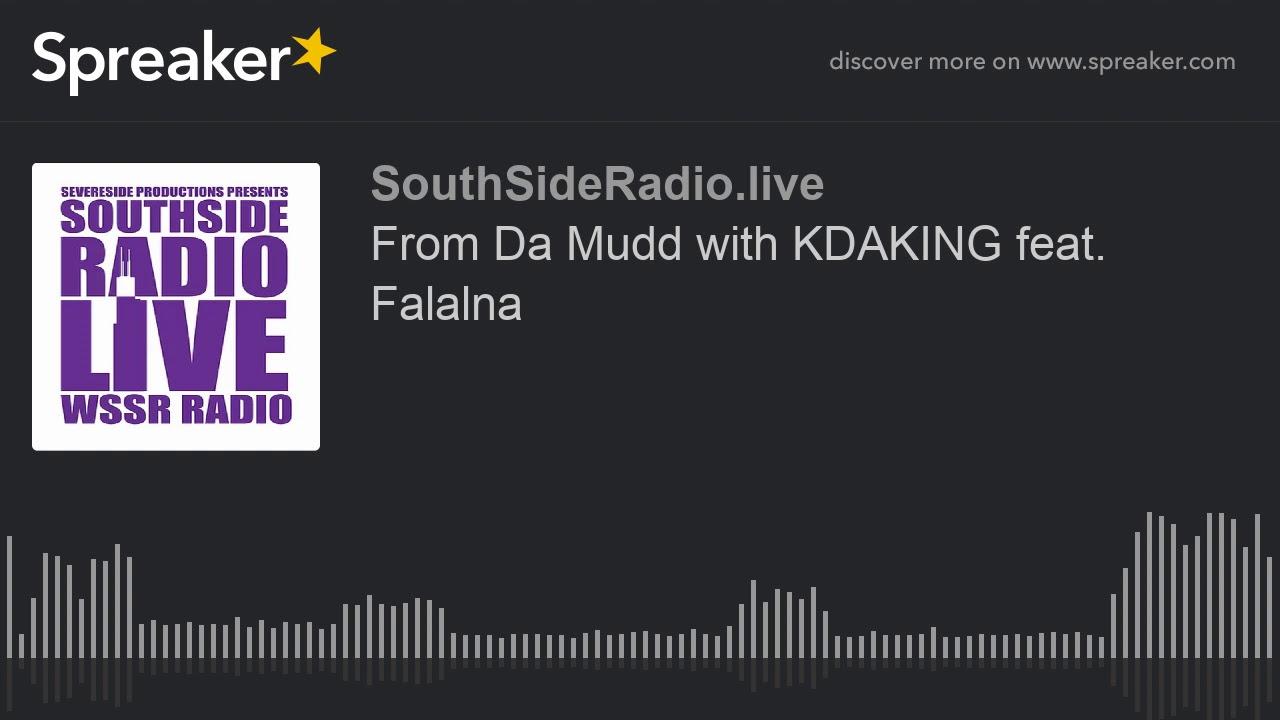From Da Mudd with KDAKING feat. Falalna