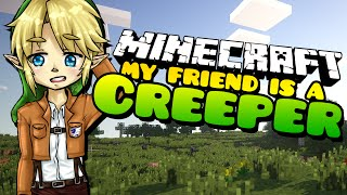 Minecraft: KILLER LOVER! My Friend is a Creeper - (Minecraft Roleplay) Ep. 33
