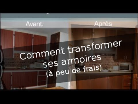comment transformer ses vielles armoires peu de frais youtube. Black Bedroom Furniture Sets. Home Design Ideas