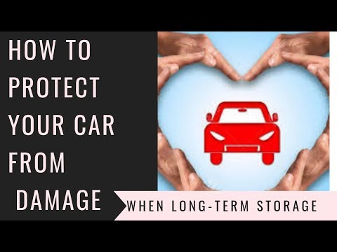 How to protect your car from Damage when long term storage