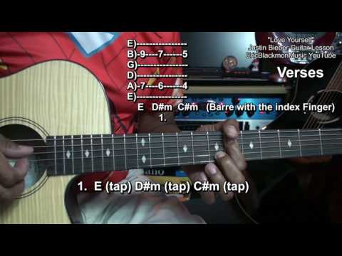 How To Play LOVE YOURSELF on Guitar Justin Bieber EASY EricBlackmonGuitar