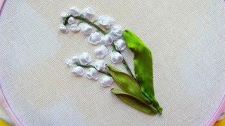 silk ribbon | lirios del valle  | Вышивка: Ландыши