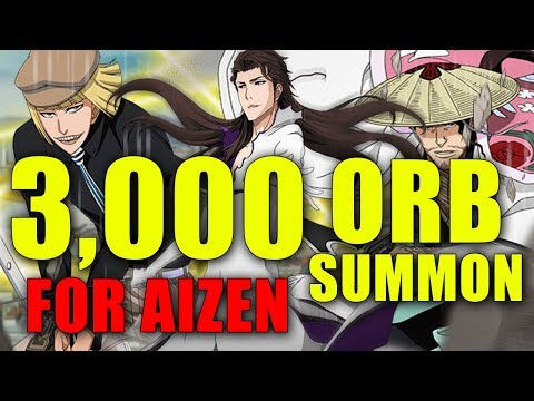 SUMMONING UNTIL I GET AIZEN! [Bleach Brave Souls]