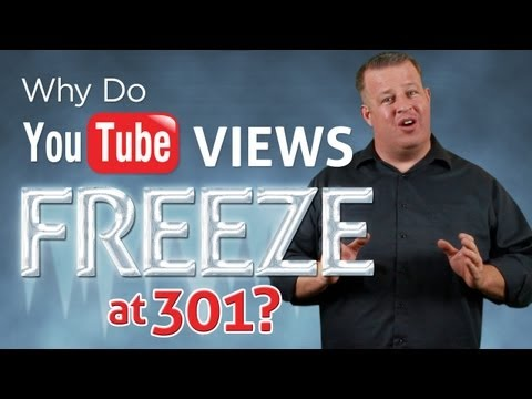 Why do YouTube Views Freeze at 301? - Stuck at 301?