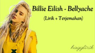 Billie eilish - bellyache (lirik dan terjemahan)