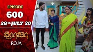 ROJA Serial | Episode 600 | 28th July 2020 | Priyanka | SibbuSuryan | SunTV Serial |Saregama TVShows
