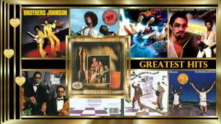 "The Brothers Johnson  *✰* ""Greatest Hits"" Full Album (1996)"