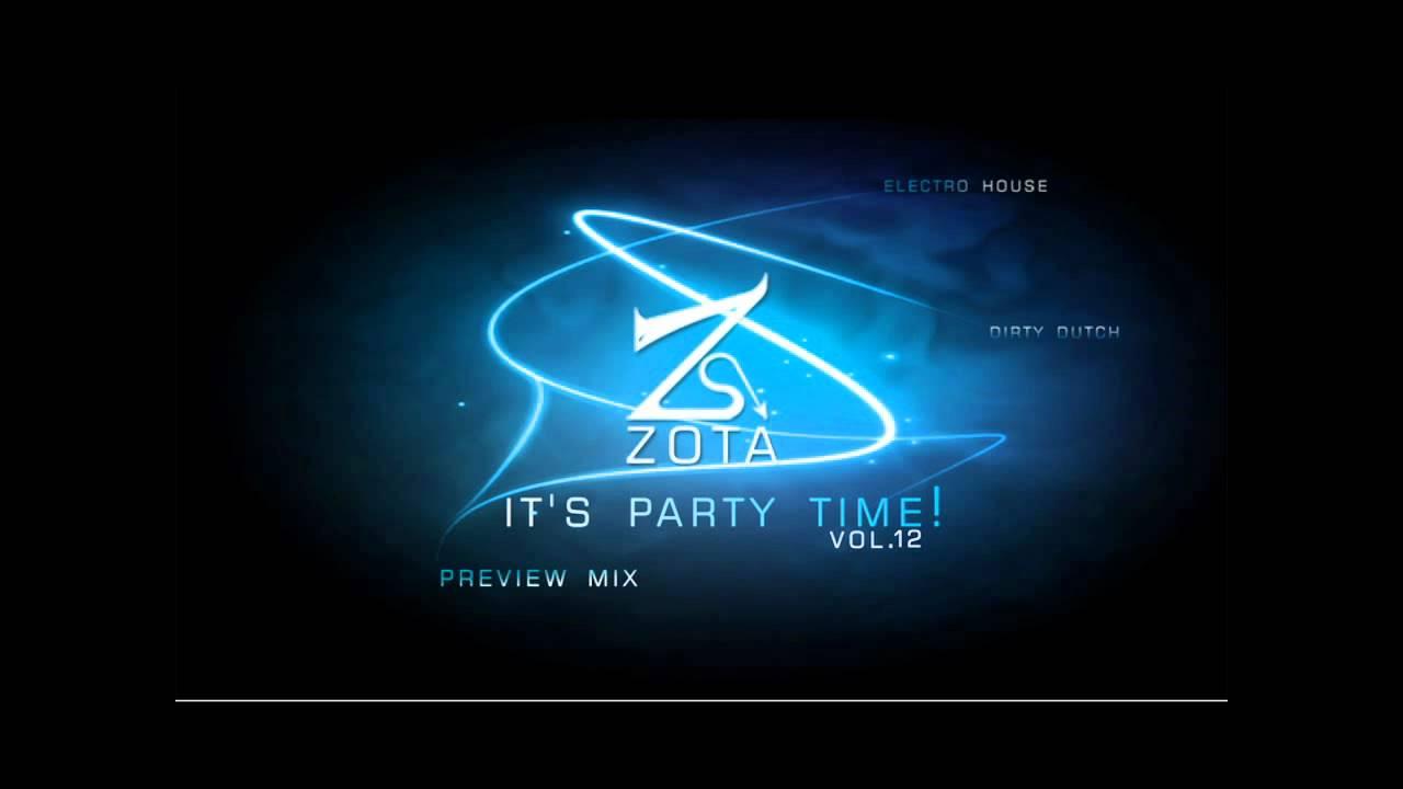Dj Zota  It's Party Time! Vol 12 (preview) Electro House