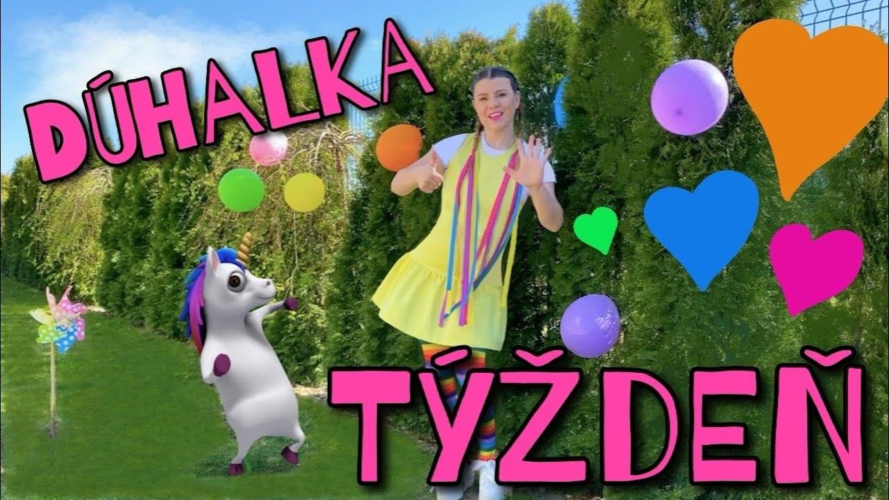 Dúhalka - TÝŽDEŇ pesnička pre deti, kids songs, nursery rhymes
