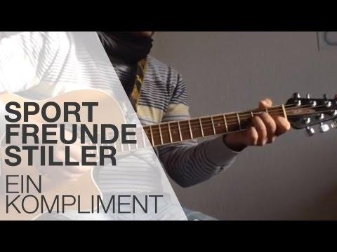 Tutorial: Ein Kompliment von Sportfreunde Stiller spielen / Song spielen/ Gitarre lernen
