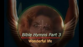 Bible Hymns while you Sleep (no instruments) Part 3
