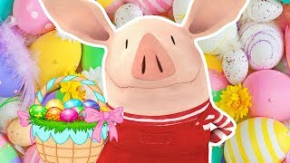 Olivia the Pig | The Ducklings | EASTER COMPILATION | Full Episodes | Cartoons for Kids