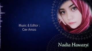 Download lagu Busyrolana Nadia Hawasyi MP3