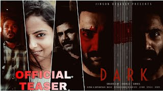 DARK - Malayalam Thriller Short Film TEASER