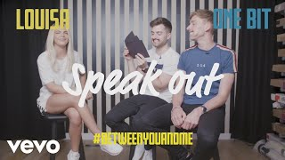 One Bit & Louisa play Speak Out - #BetweenYouAndMe Challenge (Round 2)